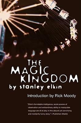The Magic Kingdom by Stanley Elkin