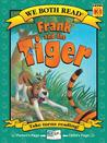Frank and the Tiger (We Both Read)