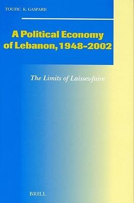 A Political Economy of Lebanon, 1948-2002
