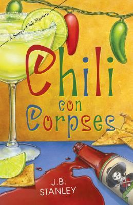 Chili Con Corpses(A Supper Club Mystery 3)