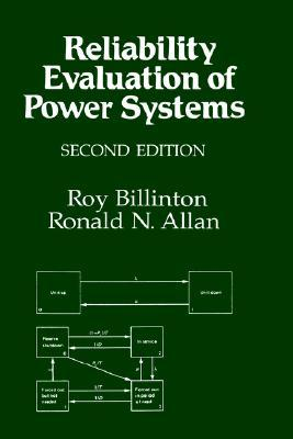 Reliability Evaluation of Power Systems by Roy Billinton