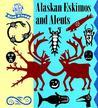Big World Alaskan Eskimo Aleuts (Big World Read Alongs)