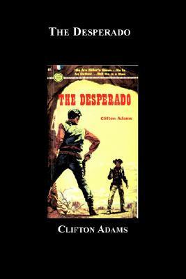 The Desperado