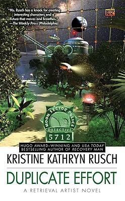 Duplicate Effort by Kristine Kathryn Rusch