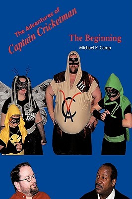 The Adventures of Captain Cricketman: The Beginning