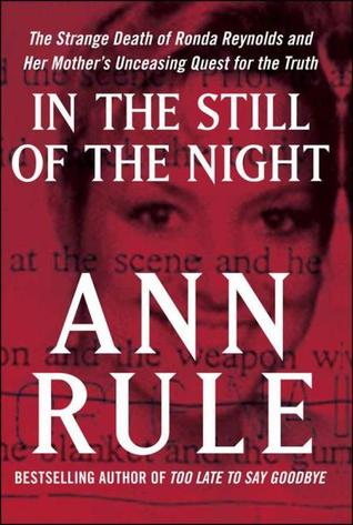 In the Still of the Night by Ann Rule