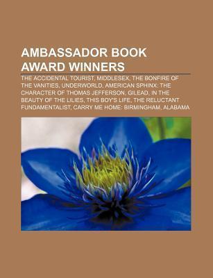 Ambassador Book Award Winners: The Accidental Tourist, Middlesex, the Bonfire of the Vanities, Underworld