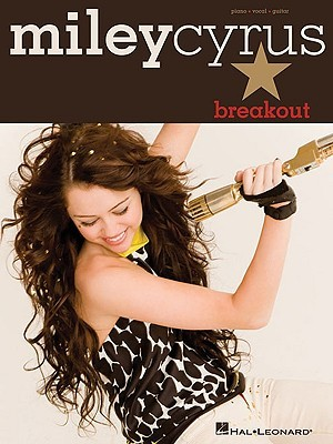 Miley Cyrus: Breakout