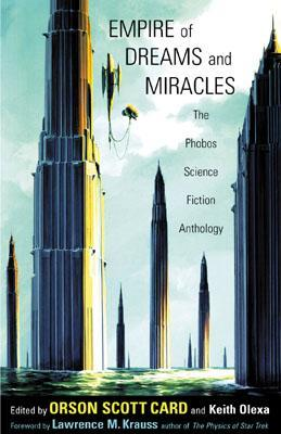 Empire of Dreams and Miracles: The Phobos Science Fiction Anthology