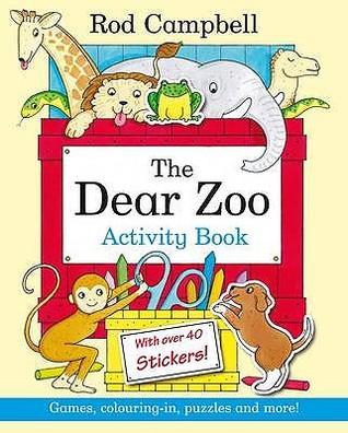 Dear Zoo Activity Book. Rod Campbell