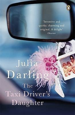 Ebook The Taxi Driver's Daughter by Julia Darling TXT!
