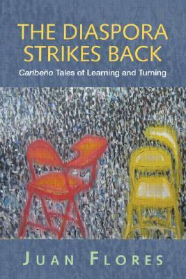 The Diaspora Strikes Back: Caribbean Latino Tales of Learning and Turning