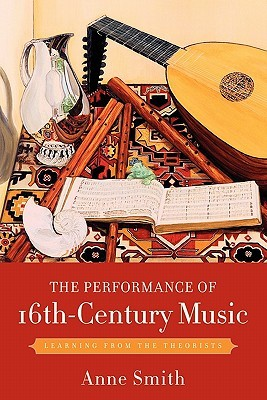 The Performance of 16th-Century Music