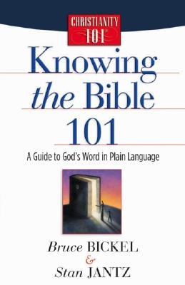 knowing-the-bible-101-a-guide-to-god-s-word-in-plain-language