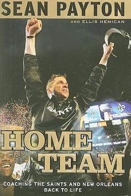 Home Team by Sean Payton