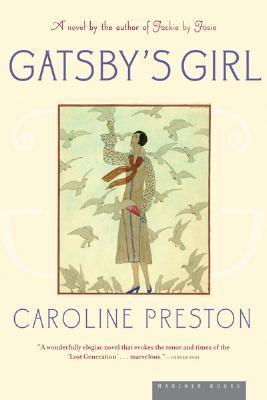 Gatsby's Girl by Caroline Preston