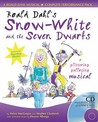 Roald Dahl's Snow White And The Seven Dwarfs: A Glittering Galloping Musical