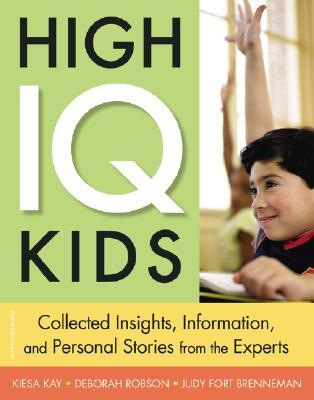 high-iq-kids-collected-insights-information-and-personal-stories-from-the-experts