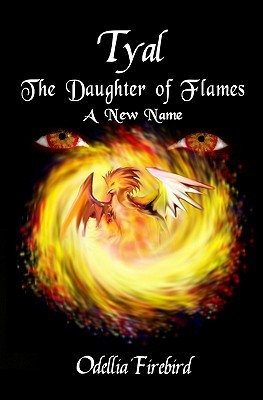 Tyal, the Daughter of Flames: A New Name