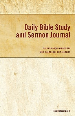 Daily Bible Study and Sermon Journal: Your Notes, Prayer Requests, and Bible Reading Plans All in One Place.