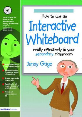 How to Use an Interactive Whiteboard Really Effectively in Your Secondary Classroom [With CDROM]