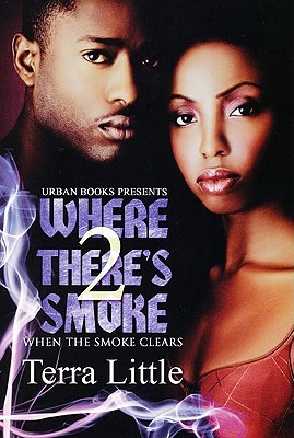 Where Theres Smoke 2(Where Theres Smoke 2) - Terra Little