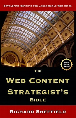 The Web Content Strategist's Bible by Richard Sheffield