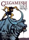 Gilgamesh the Hero by Geraldine McCaughrean