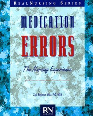 Medication Errors: The Nursing Experience