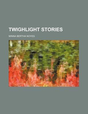 Twighlight Stories