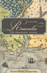 Roanoke: The Abandoned Colony