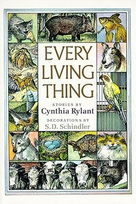 Every Living Thing by Cynthia Rylant