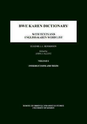 Bwe Karen Dictionary: With Texts and English-Karen Word List
