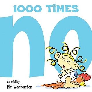 1000 Times No by Tom Warburton