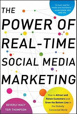 the-power-of-real-time-social-media-marketing-how-to-attract-and-retain-customers-and-grow-the-bottom-line-in-the-globally-connected-world
