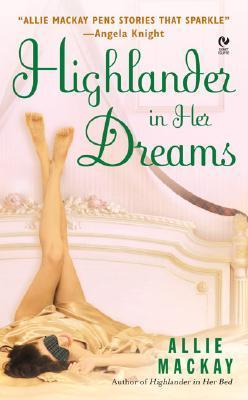 Highlander in Her Dreams (Highlander #2)