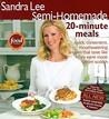 Semi-Homemade: 20-Minute Meals