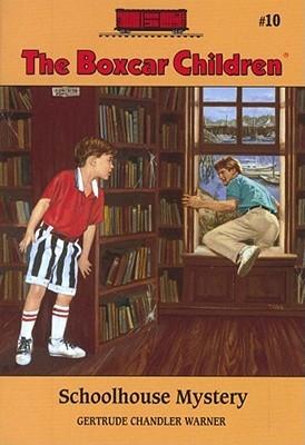 Schoolhouse Mystery by Gertrude Chandler Warner