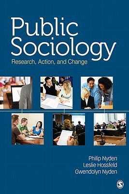 Public Sociology: Research, Action, And Change
