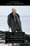 The Monsters and the Critics and Other Essays by J.R.R. Tolkien