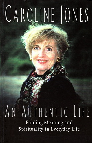an-authentic-life-finding-meaning-and-spirituality-in-everyday-life