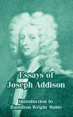 Essays of Joseph Addison by Joseph Addison