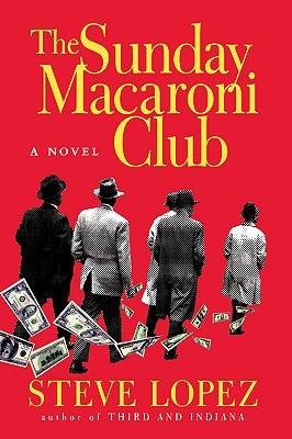 The Sunday Macaroni Club: A Novel