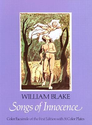 Songs Of Innocence And Experience: Two Complete Books