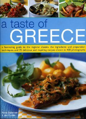 Descarga gratuita de Kindle ebooks best seller A Taste of Greece: A Fascinating Guide to the Food and Cooking of Greece, with an Introduction to the Regional Classics, the Ingredients, Preparation Techniques and Seasonal Guidance
