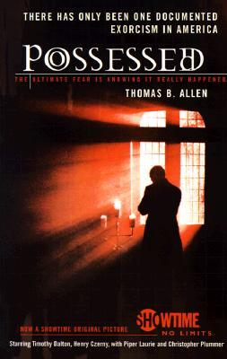 Possessed the true story of an exorcism by thomas b allen 331478 solutioingenieria Gallery