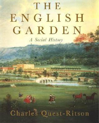 The English Garden: A Social History