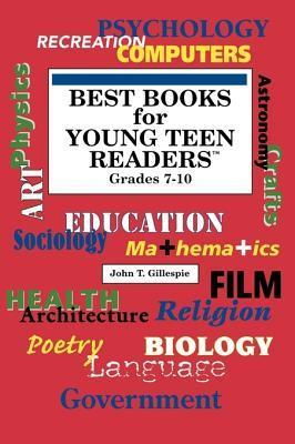 Best Books for Young Teen Readers: Grades 7-10 (Best Books for Young Teen Readers)