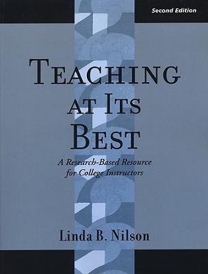 Teaching at Its Best by Linda B. Nilson