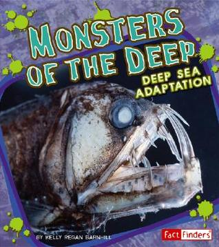 Monsters of the Deep: Deep Sea Adaptation
